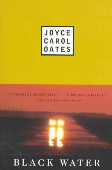 Black Water By Oates, Joyce Carol